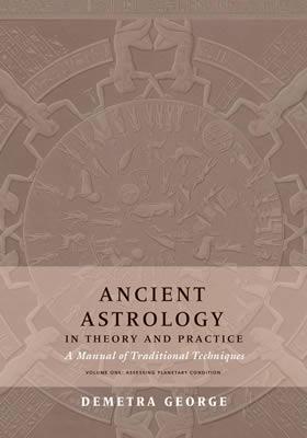 Ancient Astrology Demetra George
